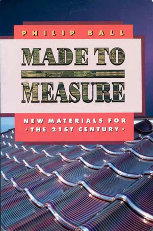 Book cover to MADE TO MEASURE: New Materials for the 21st Century