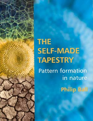 Book cover: THE SELF-MADE TAPESTRY: Pattern Formation in Nature